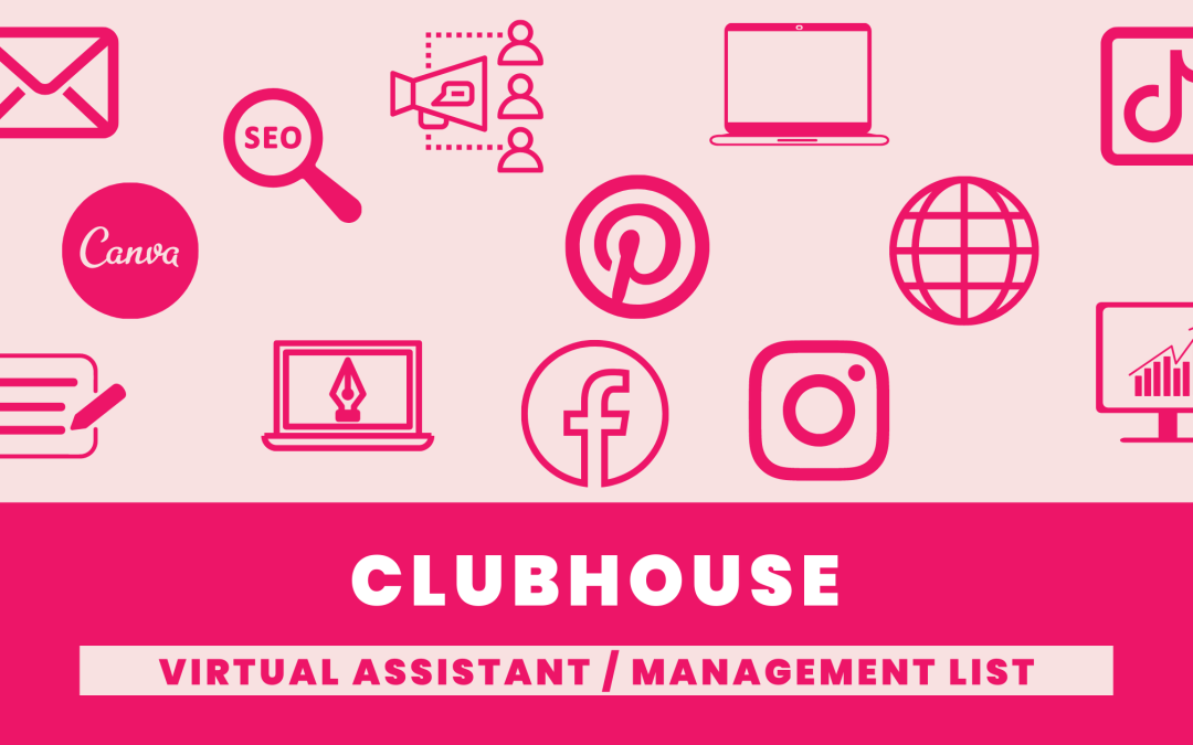 Clubhouse virtual assistant and management List