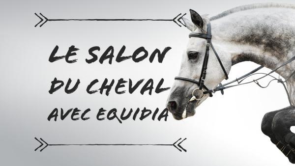 Vivez le Salon du Cheval avec Equidia