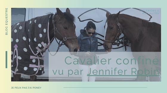 HS | CAVALIER CONFINE vu par… Jennifer Robin