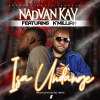 Nadvan Kay Ft Km`illian _ Isa Undange ( Prod by Electric Hands ) Jerahyo Inc