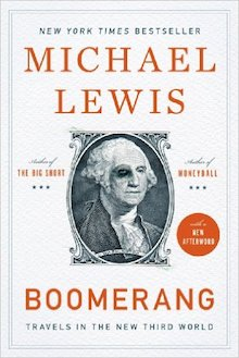 The cover of Boomerang: Travels in a New Third World by Michael Lewis
