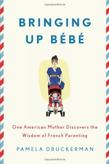 Bringing Up Bébé centers on the differences between French and American parenting styles.