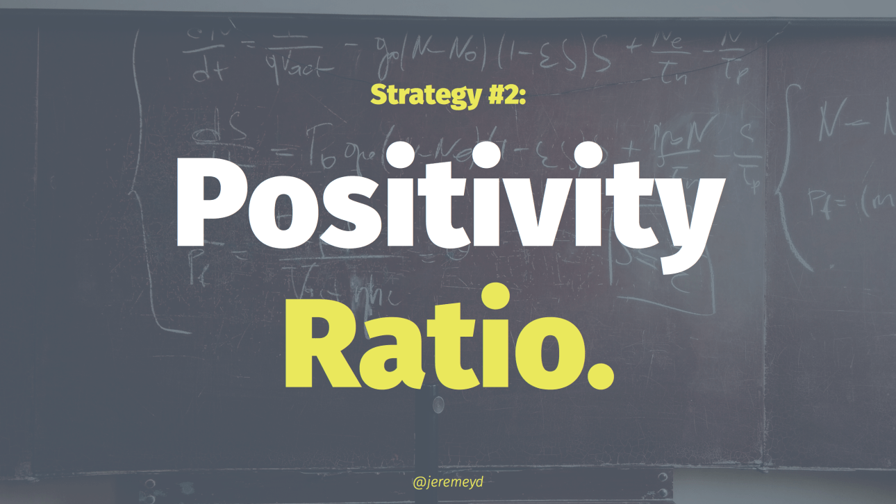Maintaining an appropriate positivity ratio in customer support