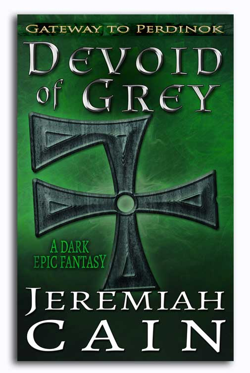 Devoid of Grey: A Dark Epic Fantasy