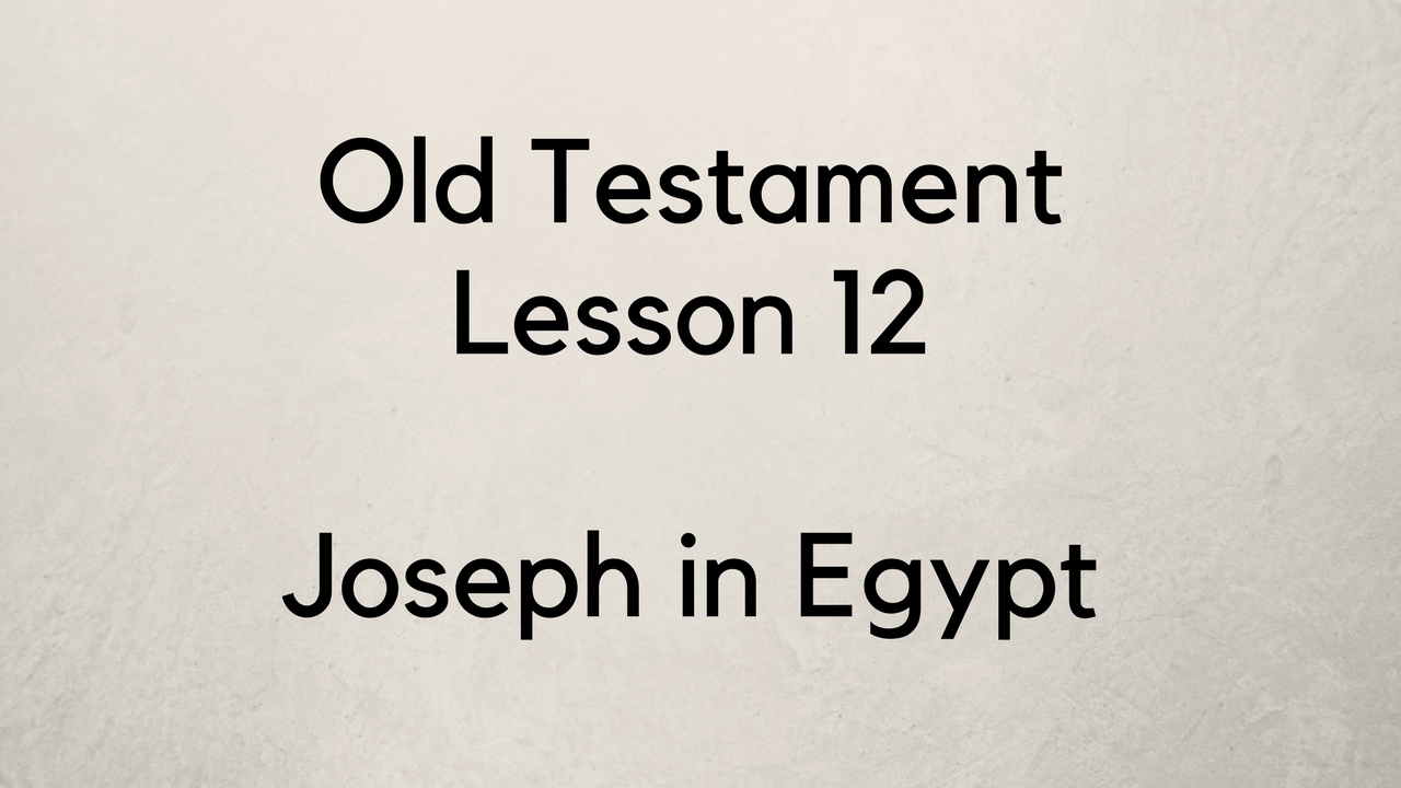 Old Testament Lesson 12