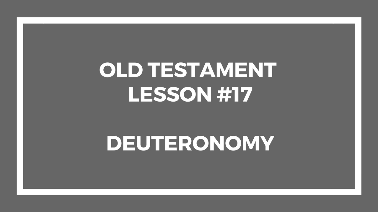 Old testament Lesson 17