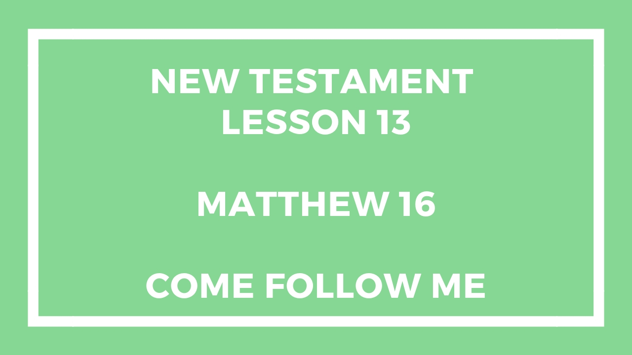 New Testament Lesson 13