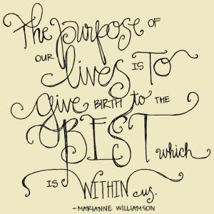Marianne Williamson Purpose Quote