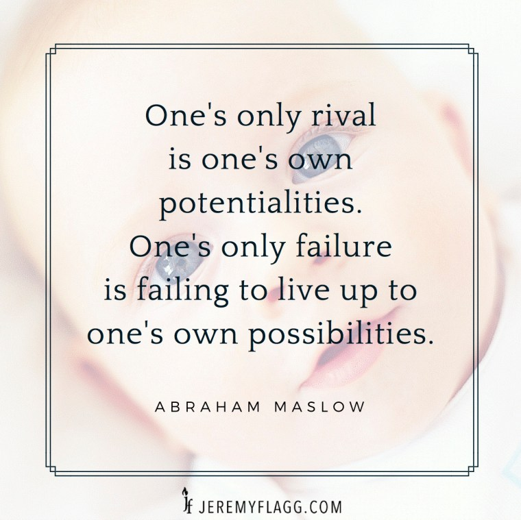 potentialities-possibilities-Abraham-Maslow-quote