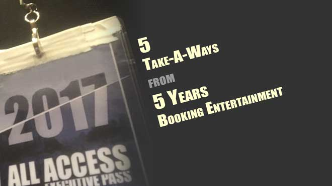 Jeremy Larochelle Five Years of Booking Entertainment