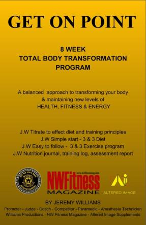 GET ON POINT 8 WEEK TOTAL BODY TRANSFORMATION PROGRAM A balanced  approach to transforming your body & maintaining new levels of HEALTH, FITNESS & ENERGY