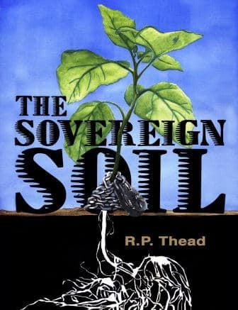 Cover of The Sovereign Soil by R. P. Thead