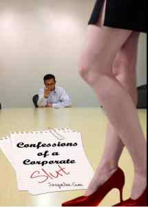 Cover of Confessions of a Corporate Slut by Jacqueline Gum