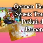 German Easter Sweets Tradisi Paskah di Jerman
