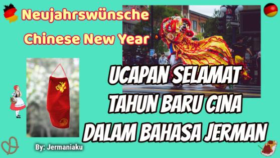 Ucapan Selamat Tahun Baru Cina Dalam Bahasa Jerman