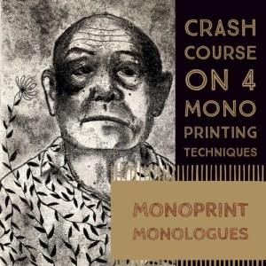 preview Monoprint Monologues online art class