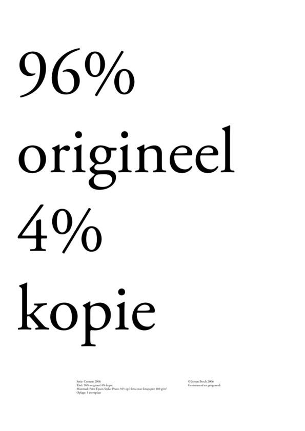 96% origineel 4% kopie