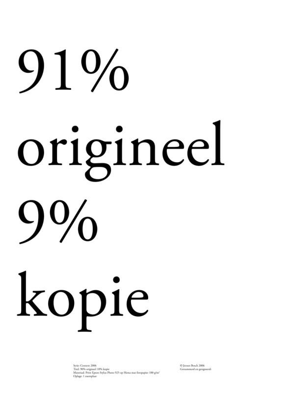 91% origineel 9% kopie
