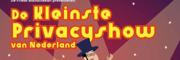 De Kleinste Privacyshow van Nederland