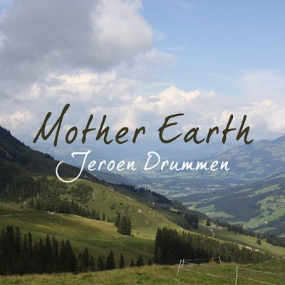 Jeroen Drummen: Mother Earth (Front Cover)