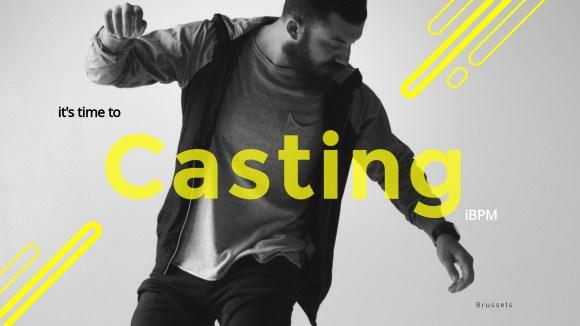 Casting iBPM Production