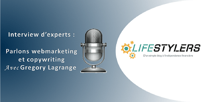 interview webmarketing copywriting gregory lagrange