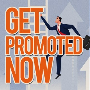 Get Promoted itunes podcast - winning mindset