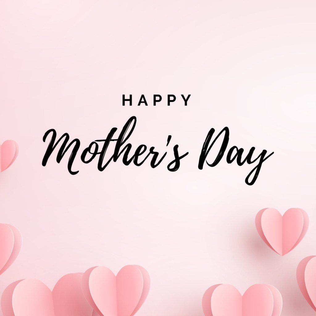 Wishing You A Very Special Mother's Day From All of Us Here at Jackson Erwin Realty