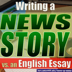 journalism tips news story vs english essay  jerzs literacy