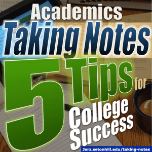 Taking Notes: 5 College Success Tips | Jerz's Literacy