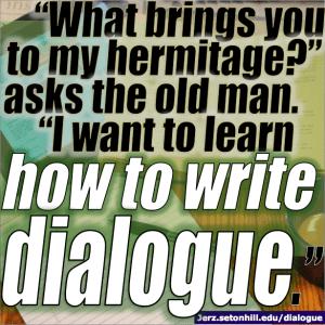 How to Write Dialogue -- Jerz's Literacy Weblog