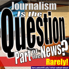 Is the Question Part of the News? (Rarely!)