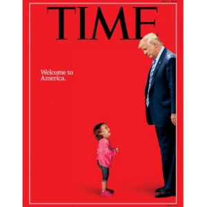 A tiny crying toddler and Donald J. Trump share the cover of the July 2 Time Magazine.
