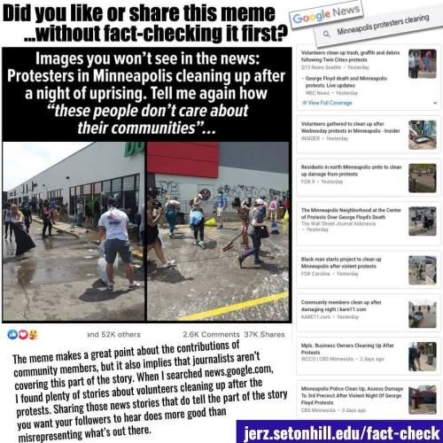 Minneapolis protest cleanup: Did you share this meme without fact-checking it? (Don't spread fake news about the news.)