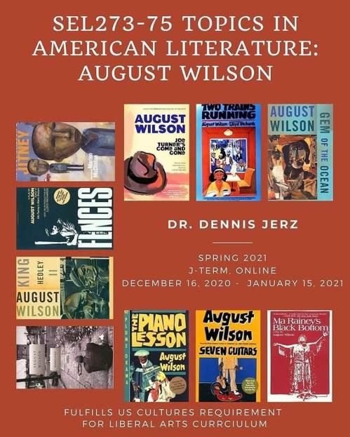 Topics in Am Lit: August Wilson — Online J-Term course starts Dec 16.
