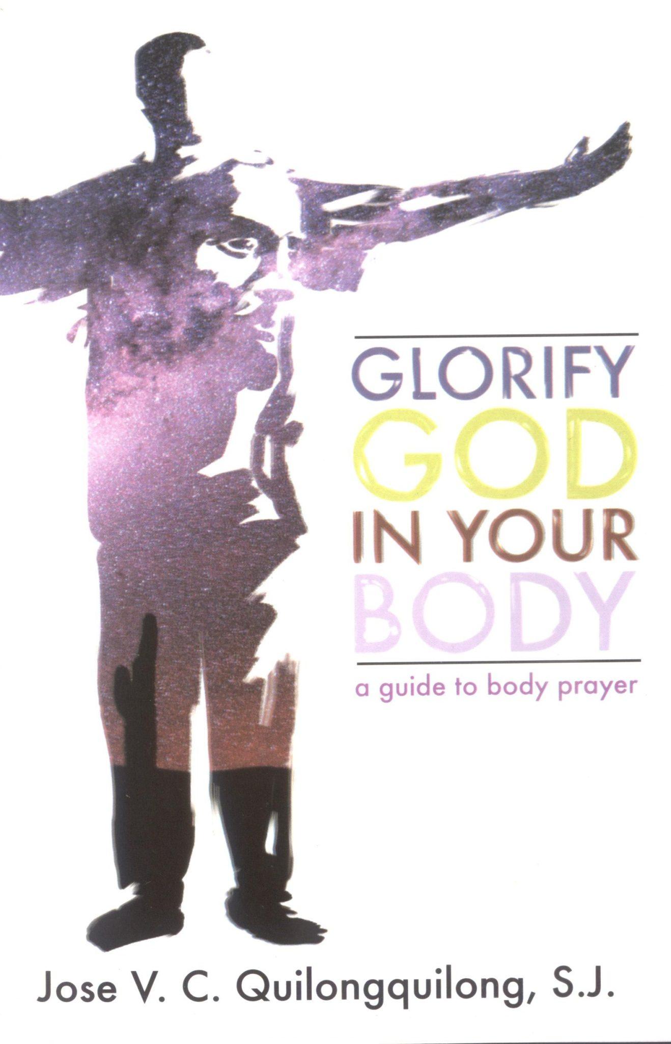 Glorify God In Your Body