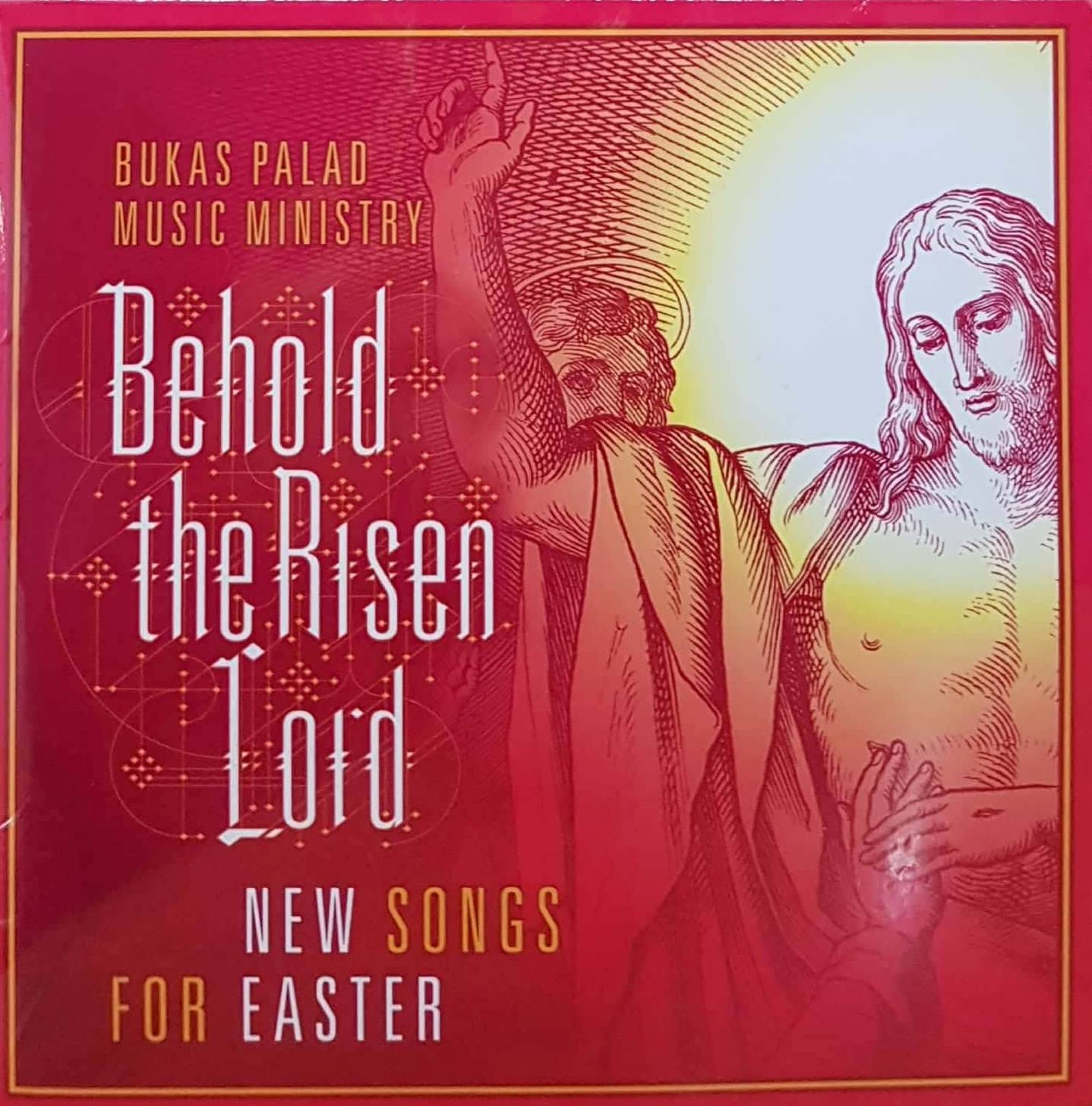 behold the risen Lord CD