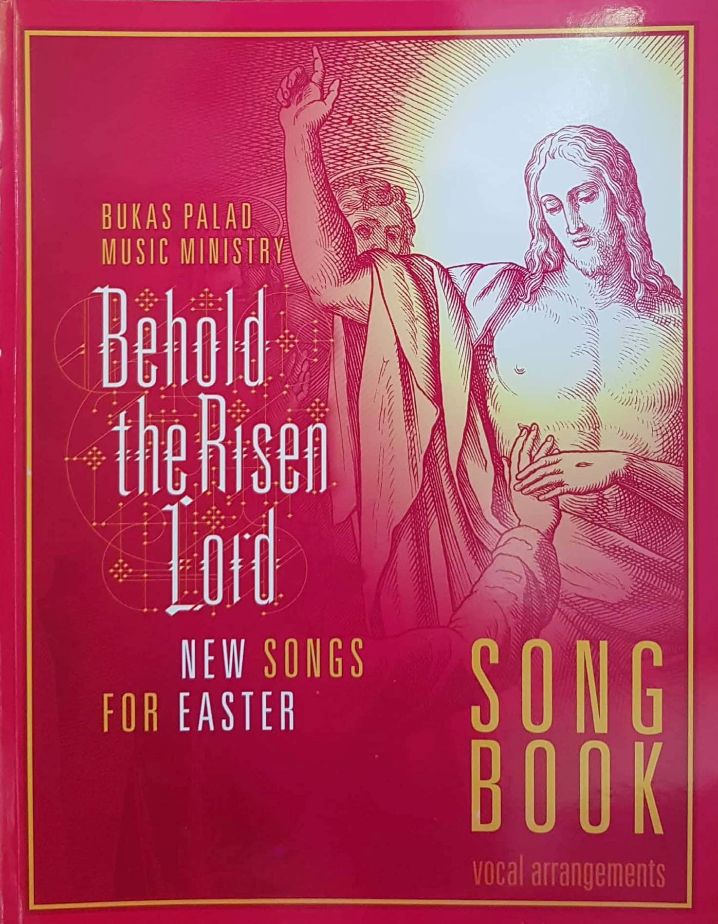 BEHOLD THE RISEN LORD Songbook