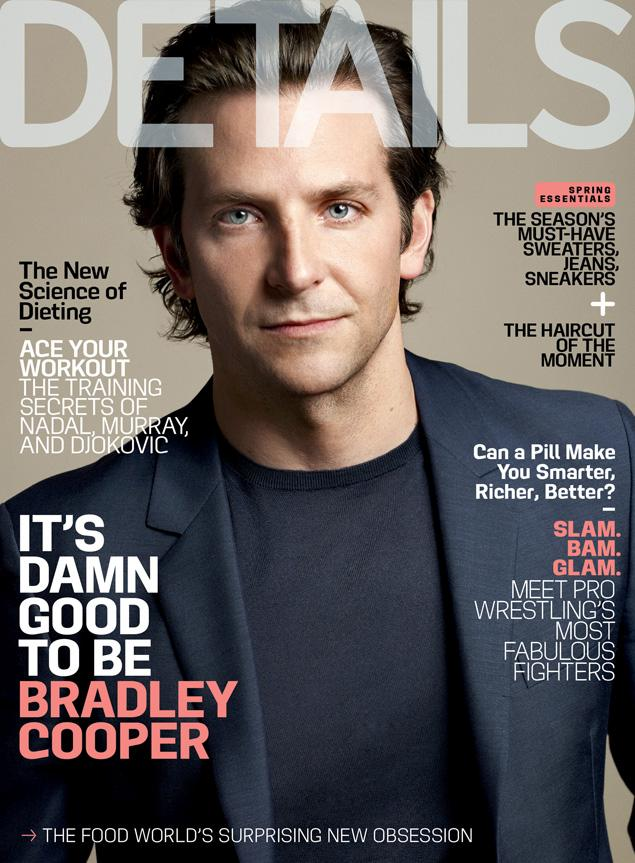 Bradley Cooper (Actor) for Details Magazine: May 2013.
