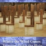 Review – Where the Wind Comes Sweepin' Down the Plain