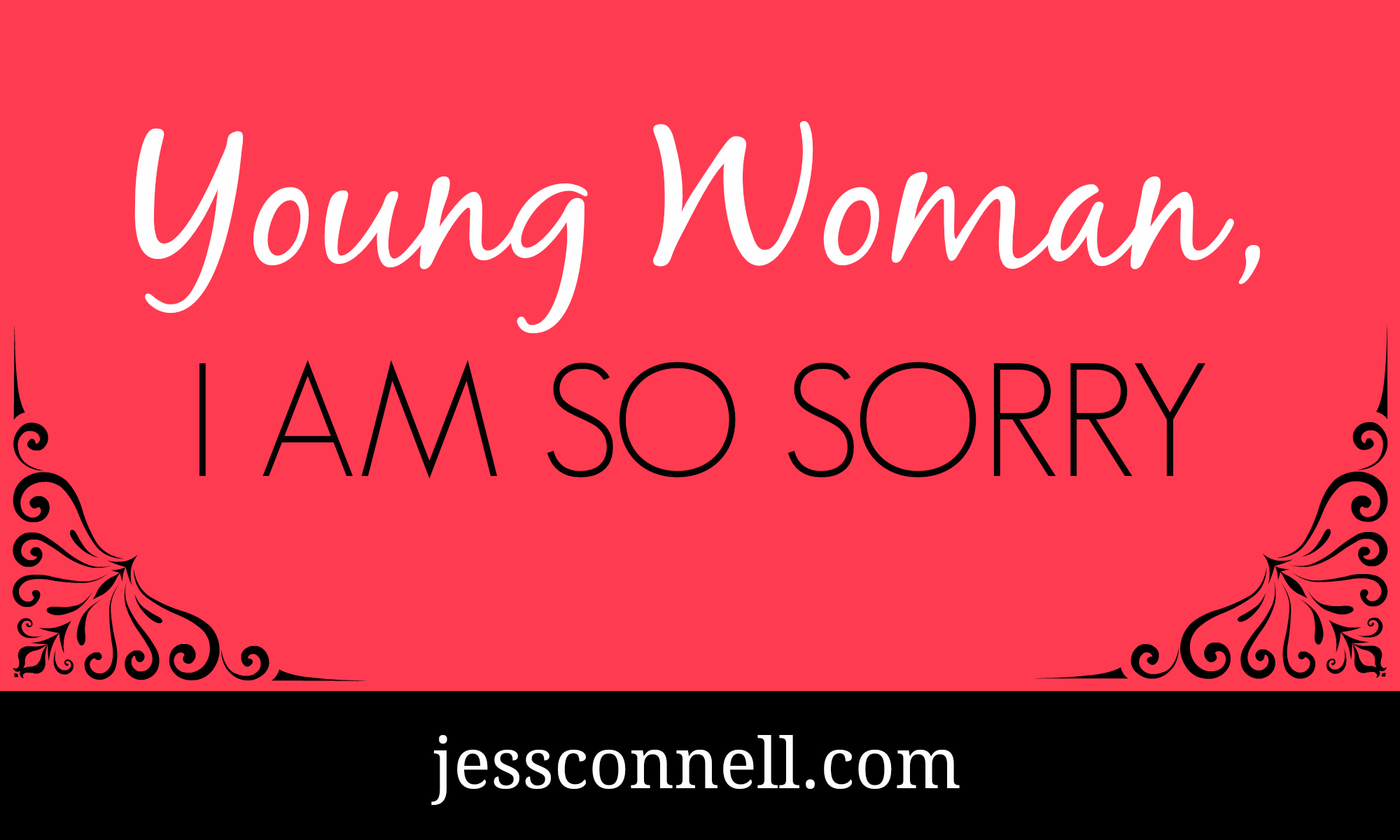 Young Woman I Am So Sorry Jess Connell