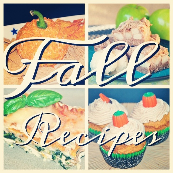 Great Fall Recipe Roundup!