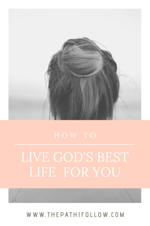Gods Best Life For You