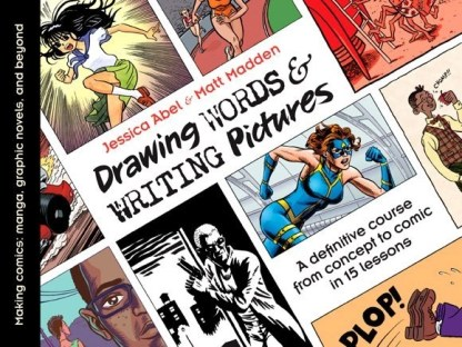 The cover to comics textbook Drawing Words & Writing Pictures by Jessica Abel and Matt Madden.
