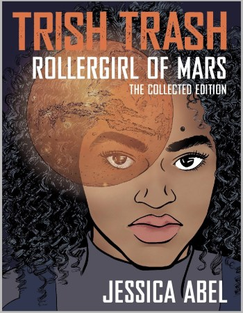 Trish Trash, Rollergirl of Mars, collected edition 2019, cover