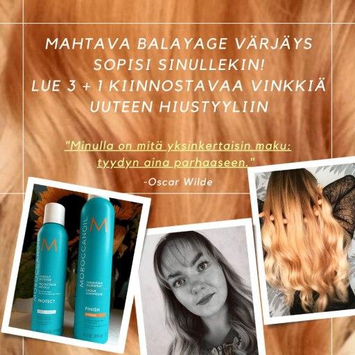 Mahtava Balayage värjäys sopisi sinullekin! Lue 3 + 1 kiinnostavaa vinkkiä uuteen hiustyyliin