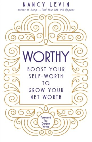 Worthy: Boost Your Self-Worth to Grow Your Net Worth