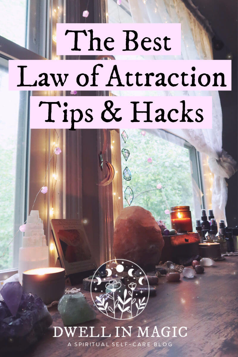 Law of attraction tips and hacks