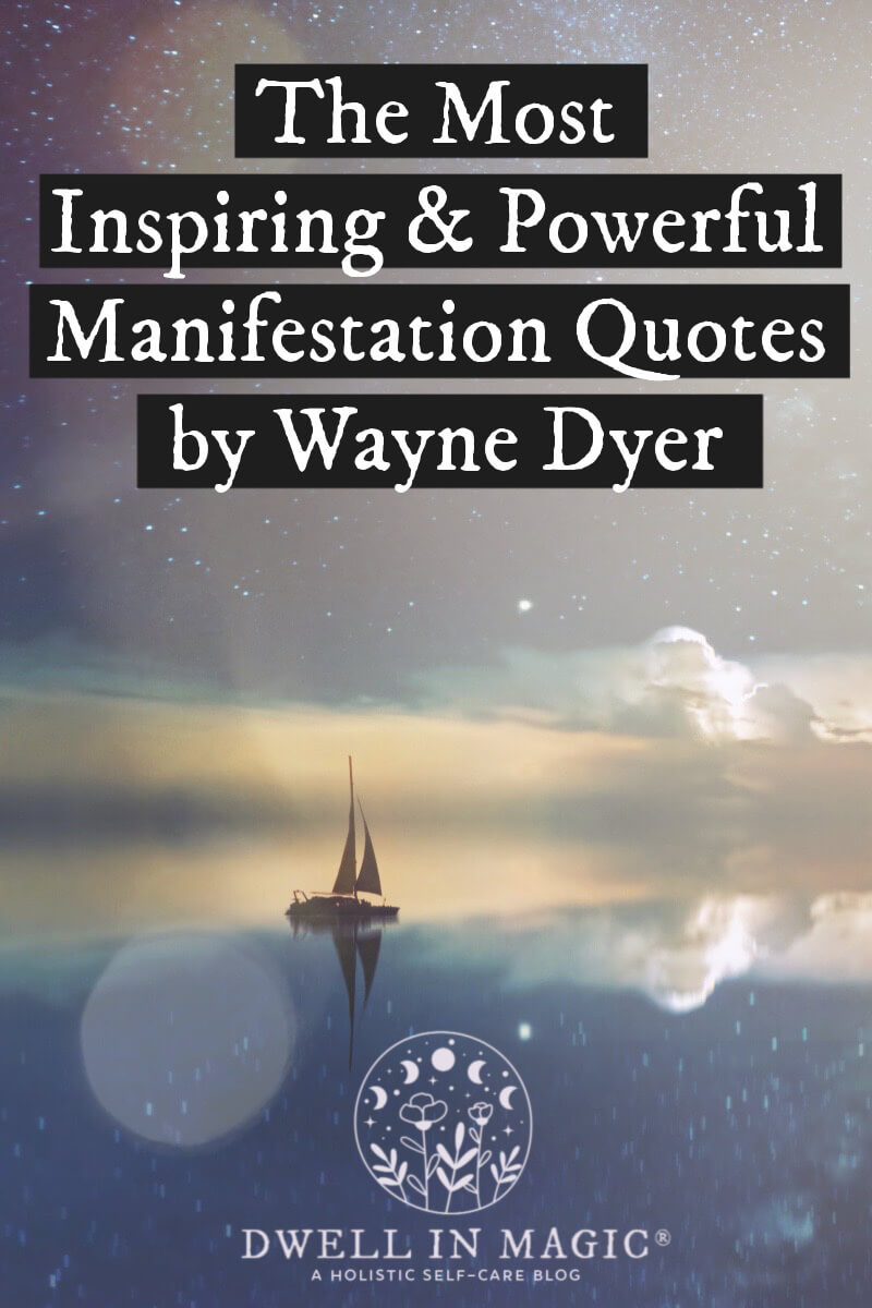 The best manifestation quotes by Dr. Wayne Dyer