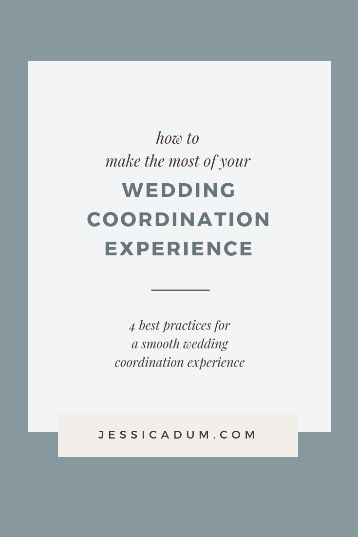 ON THE BLOG: How to make the most of your Day of Wedding Coordination Experience. | Today's post is for bride's planning their wedding - we're sharing 4 best practices for a smooth wedding coordination experience with your DOC!